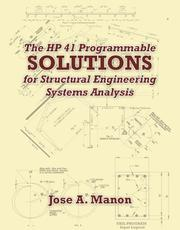 Cover of: HP41 Programmable Solutions for Structural Engineering Systems