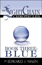 Cover of: The Lightchain Chronicles: Book Three