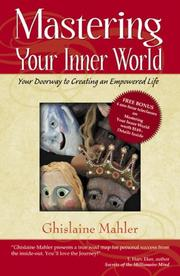 Cover of: Mastering Your Inner World