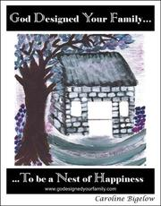 Cover of: God Designed Your Family to be a Nest of Happiness