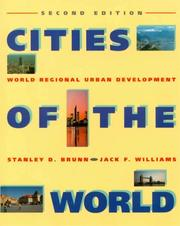 Cover of: Cities of the World | Stanley D. Brunn