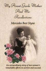 Cover of: My Avante-Garde Mother and Me: Recollections