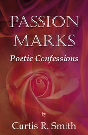 Cover of: Passion Marks Poetic Confessions