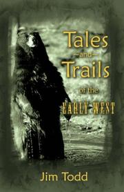 Cover of: Tales and Trails of the Early West