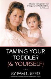 Cover of: Taming Your Toddler (& Yourself)