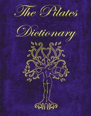 Cover of: The Pilates Dictionary