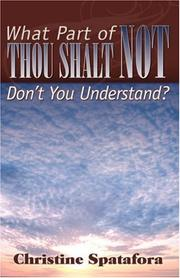 Cover of: What Part of Thou Shalt Not Don't You Understand?