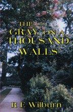 Cover of: The Gray on a Thousand Walls