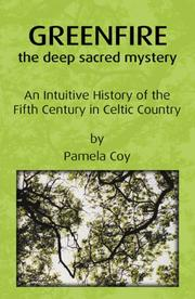 Cover of: Greenfire: the deep sacred mystery