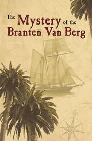 Cover of: The Mystery of the Branten Van Berg