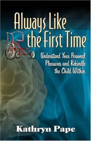 Cover of: Always Like the First Time