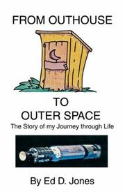 Cover of: From Outhouse to Outer Space