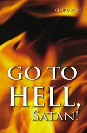 Cover of: Go to Hell Satan!