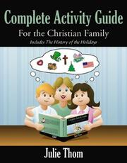 Cover of: Complete Activity Guide for the Christian Family