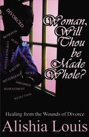 Cover of: Woman, Will Thou Be Made Whole?