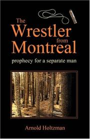 Cover of: The Wrestler from Montreal