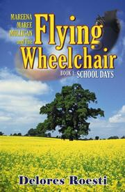 Cover of: Mareena Maree Mulligan and the Flying Wheel Chair: Book 1
