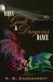 Cover of: When Gods and Dragons Dance