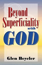 Cover of: Beyond Superficiality With God