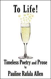 Cover of: To Life! Timeless Poetry and Prose