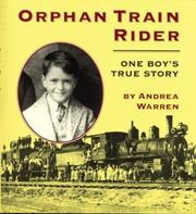 Cover of: Orphan Train Rider | Andrea Warren