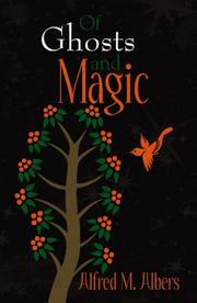 Cover of: Of Ghosts and Magic