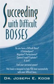 Cover of: Succeeding With Difficult Bosses