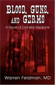 Cover of: Blood, Guns, and Germs