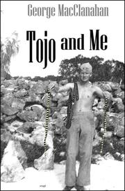 Cover of: Tojo and Me | George Macclanahan