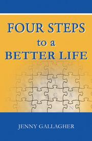 Cover of: Four Steps to a Better Life