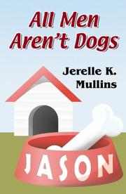 Cover of: All Men Aren't Dogs