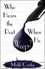 Cover of: Who Hears the Poet When He Weeps?