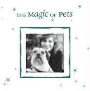 Cover of: The Magic of Pets