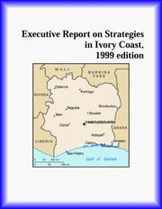 Cover of: Executive Report on Strategies in Ivory Coast