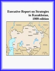 Cover of: Executive Report on Strategies in Kazakhstan