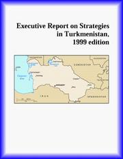 Cover of: Executive Report on Strategies in Turkmenistan