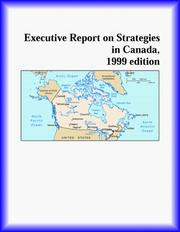 Cover of: Executive Report on Strategies in Canada