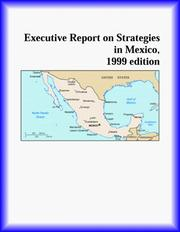 Cover of: Executive Report on Strategies in Mexico