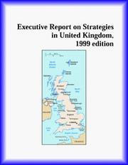 Cover of: Executive Report on Strategies in United Kingdom