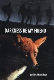 Cover of: Darkness, be my friend