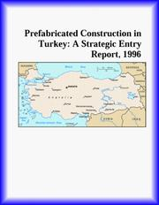 Cover of: Prefabricated Construction in Turkey | ICON Group International, Inc.