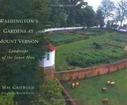 Cover of: Washington's gardens at Mount Vernon