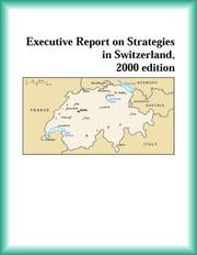 Cover of: Executive Report on Strategies in Switzerland, 2000 edition (Strategic Planning Series) | Switzerland Research Group