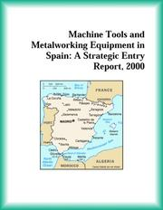 Cover of: Machine Tools and Metalworking Equipment in Spain | Manufacturing Research Group