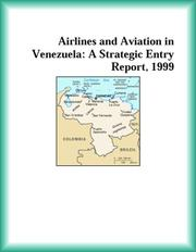 Cover of: Airlines and Aviation in Venezuela | The Transportation Research Group