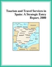 Cover of: Tourism and Travel Services in Spain | Services Industries Research Group