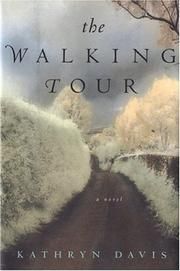 Cover of: The walking tour | Kathryn Davis