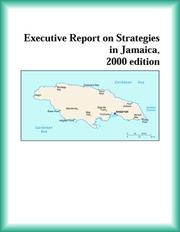 Cover of: Executive Report on Strategies in Jamaica, 2000 edition (Strategic Planning Series) | The Jamaica Research Group