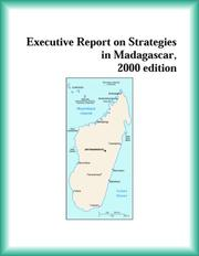 Cover of: Executive Report on Strategies in Madagascar, 2000 edition (Strategic Planning Series) | The Madagascar Research Group