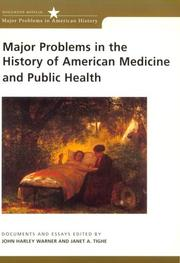 Cover of: Major Problems in the History of American Medicine and Public Health |